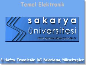 Transistör DC Polarlama Devreleri ve Yükselteç Devreler