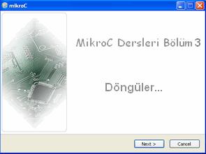 MikroC Dersleri 3
