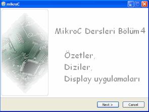 MikroC Dersleri 4