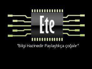 ETE – Bilgi Hazinedir Paylaştıkça çoğalır