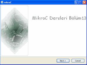 MikroC Dersleri 13