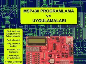 MSP430 Denetleyiciler ile 7 Parça Gösterge Kullanımı