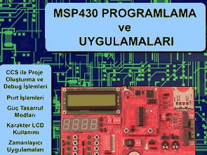 MSP430 Programlama ve MSP430 Uygulama Örnekleri